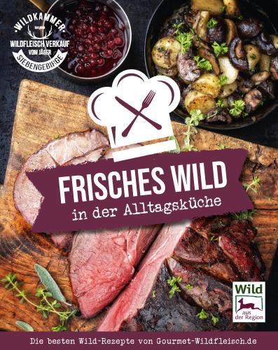Unser eigenes Wildfleisch Kochbuch
